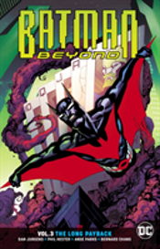 Batman Beyond Vol. 3 The Long Payback