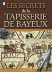 Bayeux Tapestry Secrets - French