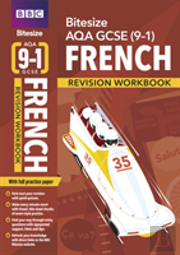 Bbc Bitesize Aqa Gcse (9-1) French Workbook