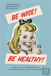 Be Wise! Be Healthy!