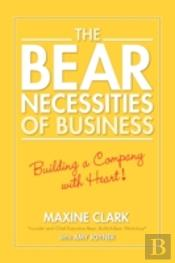 Bear Necessities Of Business