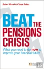 Beat The Pensions Crisis