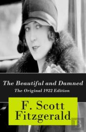 Beautiful And Damned - The Original 1922 Edition