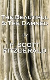 Beautiful And The Damned, By F Scott Fitzgerald