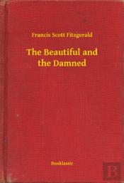 Beautiful And The Damned