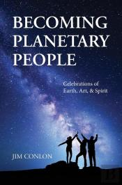 Becoming Planetary People