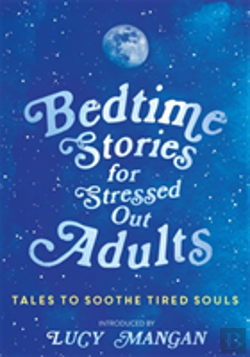 Bertrand.pt - Bedtime Stories For Stressed Out Adults