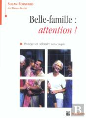 Belle-Famille : Attention ! Proteger Et Defendre Son Couple