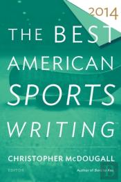 Best American Sports Writing 2014