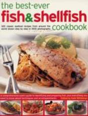 Best-Ever Fish And Shellfish Cookbook