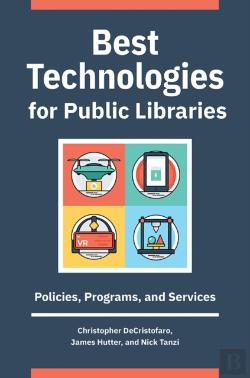 Bertrand.pt - Best Technologies For Public Libraries: Policies, Programs, And Services