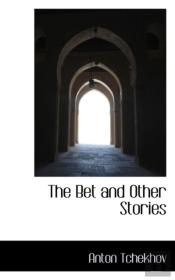 Bet And Other Stories