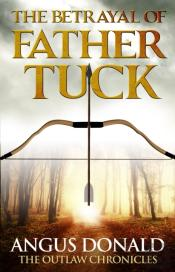 Betrayal Of Father Tuck