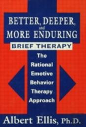 Better, Deeper And More Enduring Brief Therapy