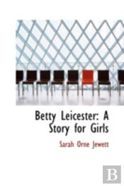 Betty Leicester