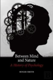 Between Mind And Nature