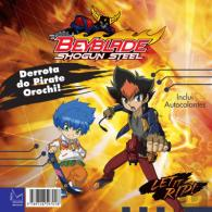 Beyblade Shogun Steel - Derrota do Pirate Orochi!