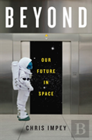 Beyond - Our Future In Space