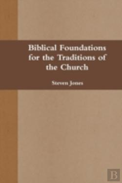 Bertrand.pt - Biblical Foundations For The Traditions
