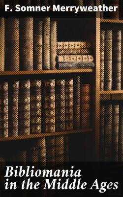 Bertrand.pt - Bibliomania In The Middle Ages