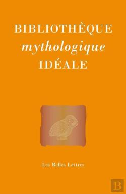 Bertrand.pt - Bibliotheque Mythologique Ideale