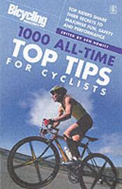 'Bicycling' Magazine'S 1,000 All-Time Top Tips For Cyclists