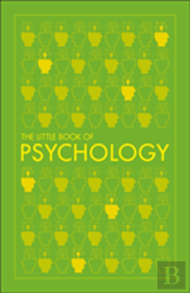Big Ideas: The Little Book Of Psychology