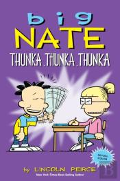 Big Nate: Thunka, Thunka, Thunka (Pageperfect Nook Book)