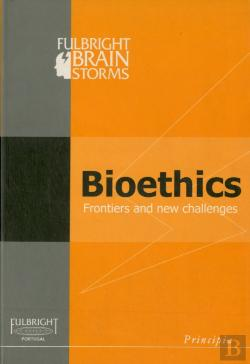 Bertrand.pt - Bioethics: Frontiers and New Challenges