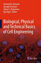 Biological, Physical And Technical Basics Of Cell Engineering