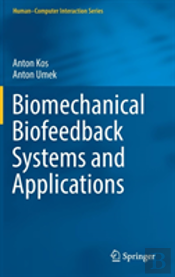 Biomechanical Biofeedback Systems And Applications