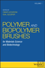 Biopolymer Brushes For Materials Science And Biotechnology