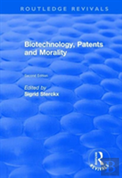 Biotechnology Patents And Morality