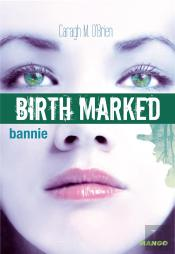 Birth Marked 2 - The Dead Forest