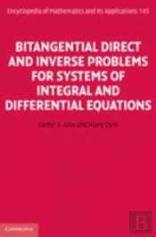 Bitangential Direct And Inverse Problems For Systems Of Integral And Differential Equations