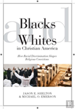 Bertrand.pt - Blacks And Whites In Christian America