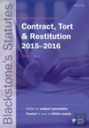 Blackstone'S Statutes On Contract, Tort & Restitution