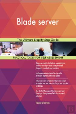 Bertrand.pt - Blade Server The Ultimate Step-By-Step Guide