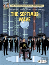 Blake & Mortimer Vol. 20 - The Septimus Wave