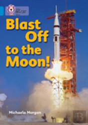 Blast Off To The Moonband 4/Blue