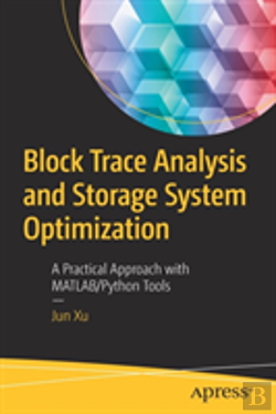 Bertrand.pt - Block Trace Analysis And Storage System Optimization