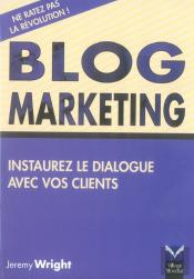 Blog Marketing ; Instaurez Le Dialogue Avec Vos Clients