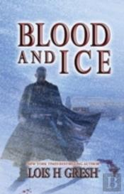 Blood & Ice