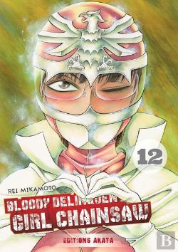 Bertrand.pt - Bloody Delinquent Girl Chainsaw - Tome 12