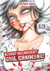 Bloody Delinquent Girl Chainsaw - Tome 13 - Vol13