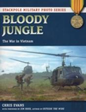 Bloody Jungle : The War In Vietnam