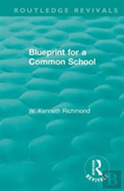 Blueprint For A Common School