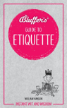 Bluffers Guide To Etiquette
