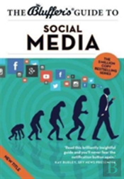 Bluffers Guide To Social Media The