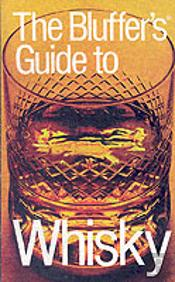 Bluffer'S Guide To Whisky